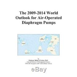 The 2009-2014 World Outlook for Air-Operated Diaphragm Pumps Icon Group